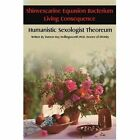 Shinvescarine Equasion Bacterium Living Consequence: Humanistic Sexologist Theoreum by Damon R Hollingsworth (Paperback / softback, 2002)