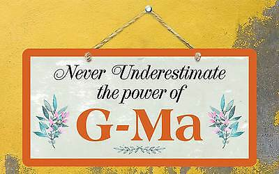 "531hs Never Underestimate Power Of G Ma 5""x10"" Aluminum Hanging Novelty Sign Gemakkelijk Te Smeren"