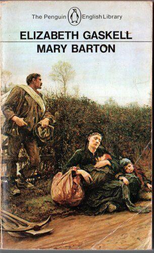 Mary Barton (English Library) By Elizabeth Cleghorn Gaskell, Stephen Gill