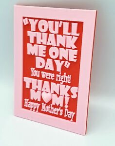 3d printed mothers day card sign youll thank me one day custom image is loading 3d printed mother 039 s day card sign m4hsunfo