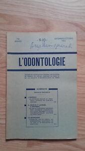 Rivista Mensile - ODONTOLOGIA - 73ème Anno - Settembre Ottobre 1952, N° 9 & 10