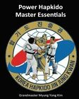 Power Hapkido - Master Essentials by Myung y Kim (Paperback / softback, 2015)