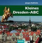 Kleines Dresden-ABC von Jürgen Helfricht (2014, Gebundene Ausgabe)