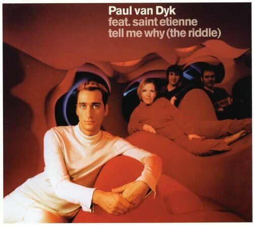 Tell Me Why (The Riddle) ~ Paul van Dyk CD - NEUF