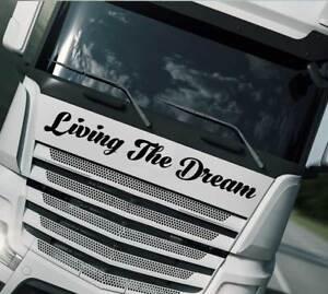 """""""living The Dream"""" Autocollant Décalque Camion Mercedes Scania Volvo Man Daf Renault-afficher Le Titre D'origine Achat SpéCial"""
