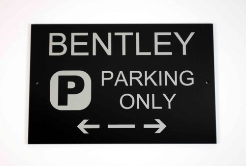 Bentley Parking Only Sign Asscher Design Great Britain Cars and Signage