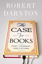 The Case for Books: Past, Present, and Future-ExLibrary
