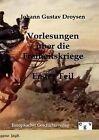 Vorlesungen Ber Die Freiheitskriege by Johann Gustav Droysen (Paperback / softback, 2012)