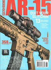 Guns & Ammo 2016 Special Issue - Quit your Glitchin' - 358 win. AR Hand Cannon