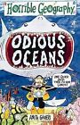 Odious Oceans by Anita Ganeri (Paperback, 1999)