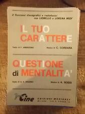 """SPARTITO LIONELLO """"IL TUO CARATTERE"""" + MIDI' """"QUESTIONE DI MENTALITA' """""""