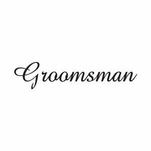 Vinyl Decal Sticker Groomsman Cute Font Multiple Colors /& Sizes ebn3170