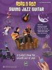 Just for Fun -- Swing Jazz Guitar: 12 Swing Era Classics from the Golden Age of Jazz by Alfred Publishing (Paperback / softback, 2014)