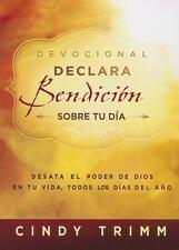 Devocional Declara bendición sobre tu día: Desata el poder de Dios en tu vida, t