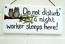 Night worker Owl 'do not disturb' wood handmade painted plaque sign