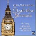 Elizabethan Serenade: Classics of British Light Music (2002)