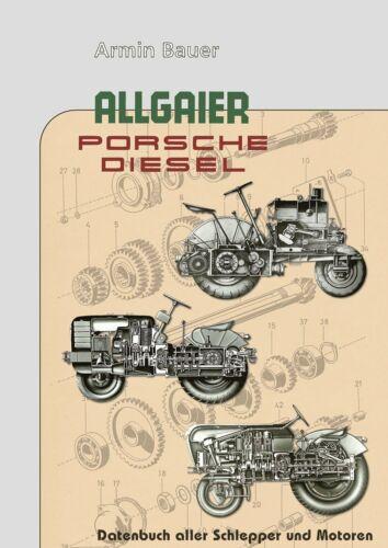 Allgaier Porsche Diesel Datenbuch aller Schlepper und Motoren Handbuch Buch
