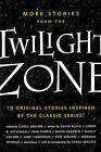More Stories from the Twilight Zone by Tor Books (Paperback / softback, 2010)