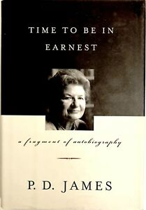 Time-To-Be-In-Earnest-P-D-James-Autobiography-PRISTINE-Hardcover-1st-Ed-2000