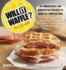 Will it Waffle? von Daniel Shumski (2014, Taschenbuch)
