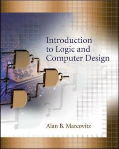 Introduction-to-Logic-and-Computer-Design-NO-CD-by-Alan-B-Marcovitz-Textbook