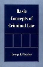Basic Concepts of Criminal Law by George P. Fletcher (1998, Paperback)