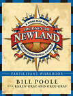 Journey to Newland: A Road Map for Transformational Change: Participant's Workbook by Bill Poole, Karen Gray, Greg Gray (Paperback, 2007)