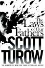 The Laws of Our Fathers by Scott Turow (Paperback, 2014)