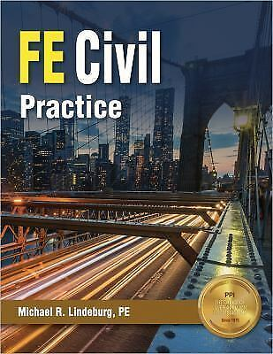 FE Civil Practice by Michael R. Lindeburg (2017, Latest Edition) PASS THE EXAM!!
