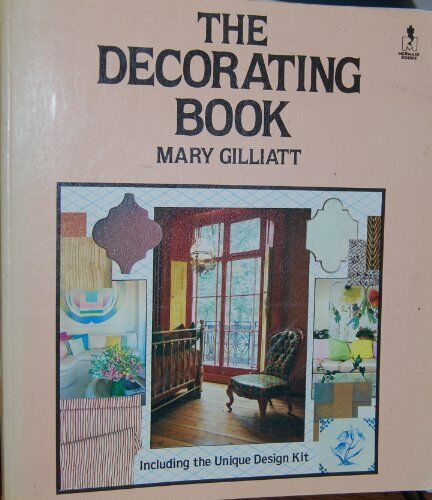 The Decorating Book (Mermaid Books) By Mary Gilliatt, Michael Dunne
