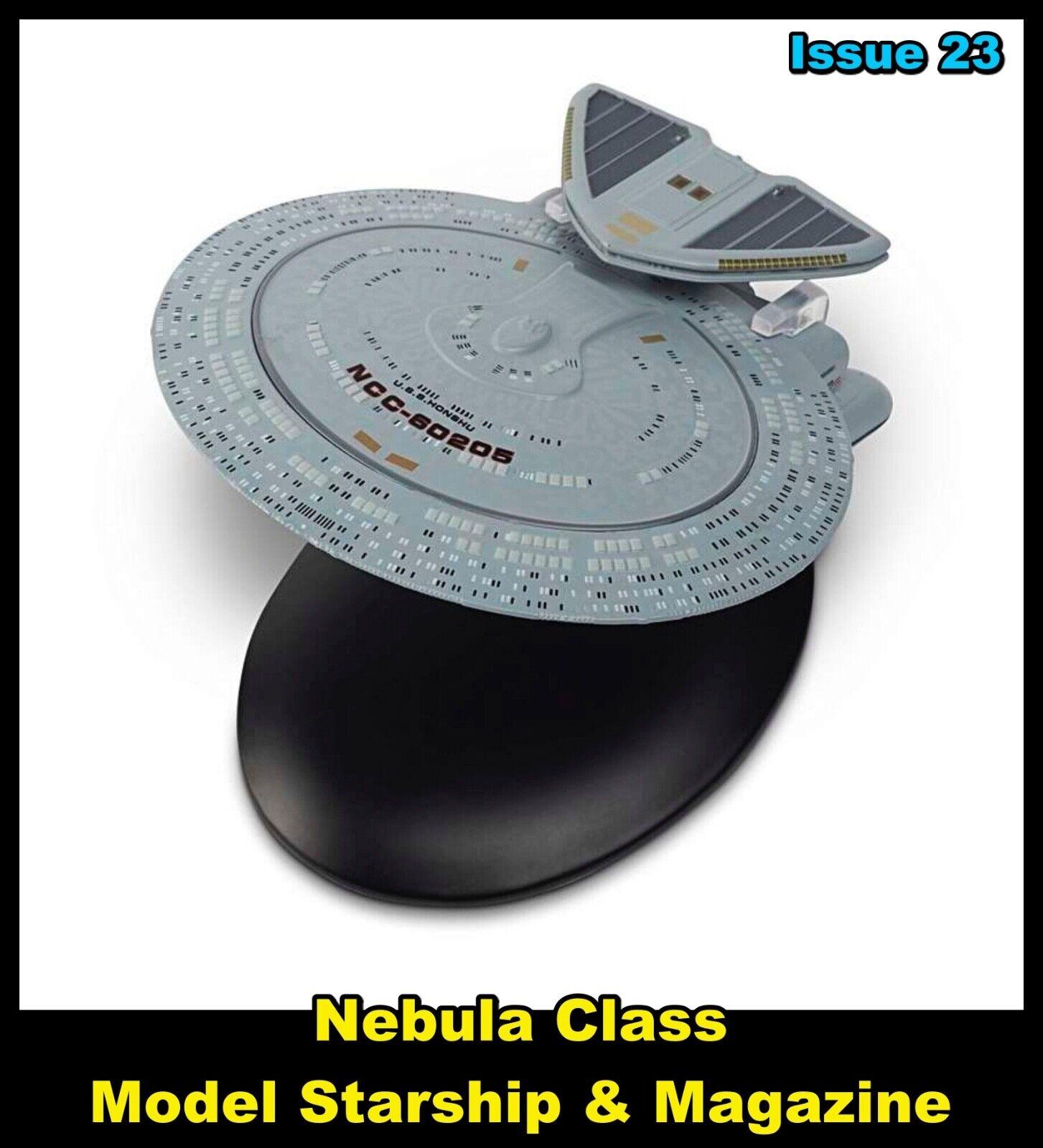 Issue 23: Nebula Class Starship Model