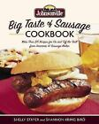 Johnsonville Big Taste of Sausage Cookbook by Shelly Stayer and Shannon Kring Biro (2006, Paperback)