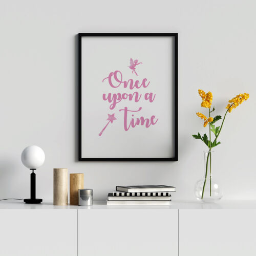 Once Upon A Time Pink Caligraphy Print Children/'s Girl Bedroom Poster Artwork