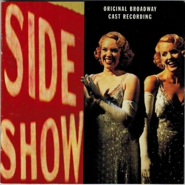 Side Show ORIGINAL BROADWAY CAST RECORDING CD 1999 Audio CD Free Shipping  - $8.99