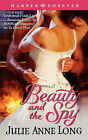 Beauty and the Spy by Julie Anne Long (Paperback / softback, 2006)