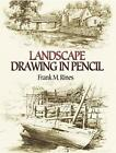 Landscape Drawing in Pencil by Frank M. Rines (Paperback, 2006)