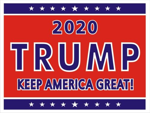 Double-Sided Donald Trump 2020 18 x 12 Political Campaign Yard Sign w//Stake