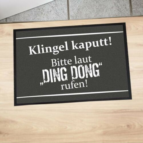 "/""Fußmatte /""/""Klingel kaputt Bitte laut Ding Dong rufen!/""/"" XXL 50x70cm/"""