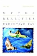 Myths and Realities of Executive Pay, Van Putten, Steven, Kay, Ira, New Book
