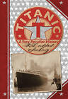 Titanic: A Very Peculiar History by Jim Pipe (Hardback, 2009)