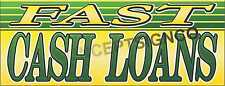1.5'X4' FAST CASH LOANS BANNER Signs Pawn Shop Payday Advance Check Money Store