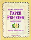 The Art of Decorative Paper Pricking by Janet Wilson (Paperback, 1998)