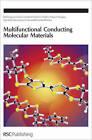 Multifunctional Conducting Molecular Materials by Royal Society of Chemistry (Hardback, 2006)
