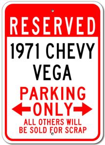 1971 71 CHEVY VEGA Parking Sign