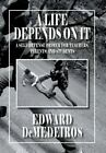 A Life Depends on It: A Self-Defense Primer for Teachers, Parents, and Students by Edward Demedeiros (Hardback, 2014)