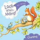 Look Who's Hiding: Counting by Sharon Rentta (Board book, 2014)
