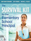 The Survival Kit for the Elementary School Principal by Abby Barry Bergman, Judy Powers, Michael L. Pullen (Paperback, 2010)