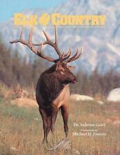 Elk Country (Wildlife Country) Geist, Valerius Paperback