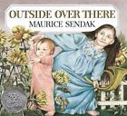 Caldecott Collection: Outside over There by Maurice Sendak (1989, Paperback)