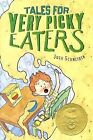 Tales for Very Picky Eaters by Josh Schneider (Hardback, 2014)